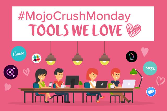 Mojo_Blog Header_MCM-Tools We Love-1.png